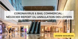 Coronavirus et bail commercial _ négocier report ou annulation des loyers