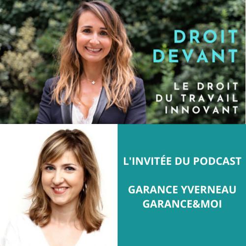 L'invitée du podcast Garance Yverneau Garance&moi